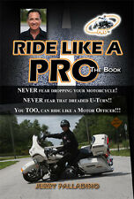 Ride Like a Pro, The Book by Jerry Motorman Palladino BRAND NEW Free Shipping