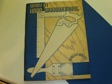Vintage 1946 Units in Hand Woodworking Douglass Roberts Book Textbook Guide