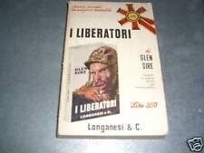 I LIBERATORI - GLEN SIRE -I LIBRI POCKET N.22 LONGANESI