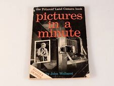 POLAROID LAND CAMERA BOOK -PICTURES IN A MINUTE-