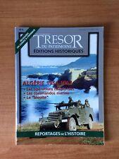 TRESOR DU PATRIMOINE EDITIONS HISTORIQUES n° 4 Algérie 1954-1962 les op