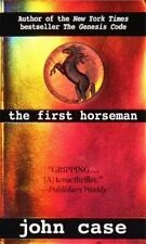 The First Horseman by Jim Hougan, Carolyn Hougan and John Case (1999, Paperback)