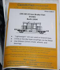 CAMBRIAN C95  KIT SR 15Ton BRAKE VAN D1581  NEW OO GAUGE