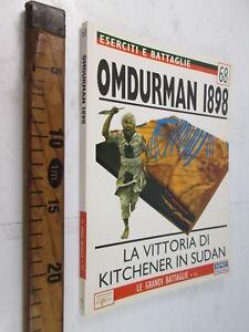 OMDURMAN 1898 SUDAN MILITARIA UNIFORMOLOGIA ESERCITI E BATTAGLIE 68 LIBRO SC76