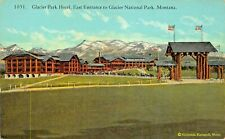 GLACIER NATIONAL PARK MONTANA~GLACIER PARK HOTEL~EAST ENTRANCE POSTCARD