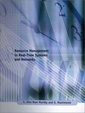 Resource Management in Real-Time Systems and Networks C. Siva Ram Murthy, G. Ma