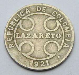 COLOMBIA 1 CENTAVO 1921 LEPER COLONY LAZARETO OLD COIN
