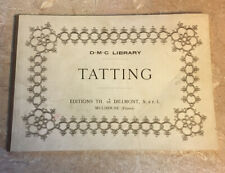 Tatting Dmc Library ~ 1920's Soft Cover Booklet 52 pages Illustrations ~ France