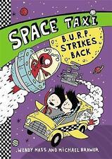 Space Taxi: B.U.R.P. Strikes Back, Brawer, Michael, Mass, Wendy | Paperback Book
