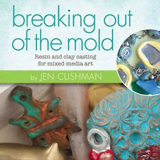 NEW DVD: BREAKING OUT OF THE MOLD Resin & Clay Casting for Mixed-Media Art Epoxy