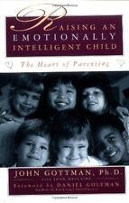 Raising an Emotionally Intelligent Child-John Gottman, Joan DeClaire
