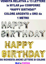 HAPPY BIRTHDAY 13 PALLONCINI in MYLAR da 1 metro COLORE A SCELTA Festa Party