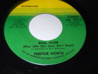 Freddie North: Roll Over (Play Like Our Love Ain't Dead)/Are You Thinking Of Him