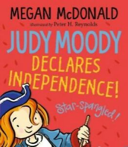 Judy Moody Declares Independence by Megan McDonald  **NEW PAPERBACK**