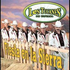 NEW - Fiesta En La Sierra by Tucanes De Tijuana