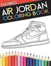 Air Jordan Coloring Book : New Edition by Davinci (2015, Paperback)
