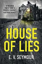 House of Lies: A gripping thriller with a shocking twist by Seymour, E. V. | Pap