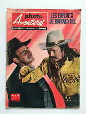 PHOTO AVENTURES N°14 .... SEPTEMBRE 1960 / LES EXPLOITS DE BUFFALO BILL  WESTERN