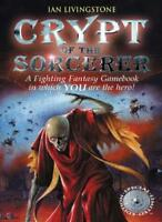 Crypt of the Sorcerer (Fighting Fantasy) By Ian Livingstone