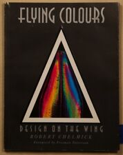 Flying Colours-Design on the Wing by Robert Chelwick 1991