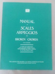 Associated Board Manual of Scales Arpeggios and Broken Chords for pianoforte