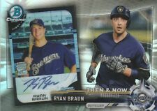 2017 TOPPS CHROME RYAN BRAUN OF BREWERS #BTN-5 THEN & NOW SP