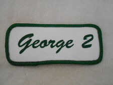 GEORGE 2  USED SILK SCREEN NAME PATCH TAG GREEN ON WHITE