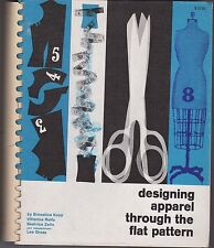 Designing Apparel Through the Flat Pattern textbook by E. Kopp 1962 Fairchild