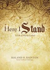 Here I Stand: A Life of Martin Luther (Library Edition)