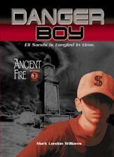 Ancient Fire (Danger Boy, Episode 1)