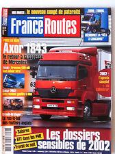France Routes de 01/2002; Axor 1843/ Premium 420 CDI/ Tuning/ Dakar/ Anglais