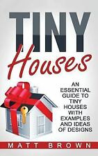 Tiny House Living, Shipping Container Homes: Tiny Houses: an Essential Guide...