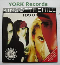"KING OF THE HILL - I Do U *WITH POSTCARDS* - Excellent Con 7"" Single SBK KOTH 1"