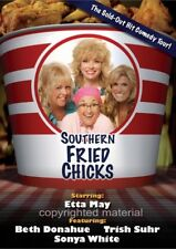 Southern Fried Chicks (DVD 2007) Sonya White, Trish Suhr, Beth Donahue, Etta May