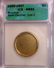 2000 - 2007 BLANK $1 ICG MS60 MINT ERROR Sacagawea / President Dollar Coin  NR