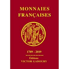 Catalogue Gadoury cotation Monnaies Françaises 2019.