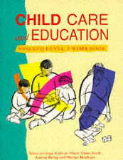 Child Care and Education: Workbook NVQ/SVQ Level 3, Birmingham College of Food a