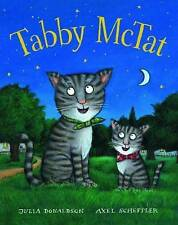 Tabby McTat – Julia Donaldson, Axel Scheffler – Scholastic – Good Condition