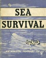 Sea Survival by Great Britain Royal Air Force (issuing body)