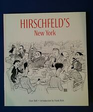 Hirschfeld's New York by Clare Bell (2001, Paperback)