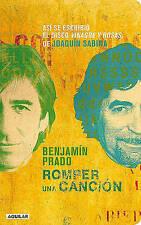NEW Romper una canción (Spanish Edition) by Benjamín Prado
