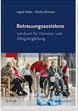 Betreuungsassistenz: Lehrbuch für Demenz- und Alltagsbegleitung, NEU/OVP