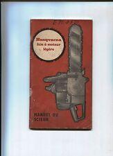 N°6086 / HUSQVARNA manuel technique scie à moteur légére  E10 et F10 / 3-1964