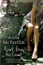 Apart from the Crowd by Anna McPartlin (Paperback, 2007)