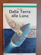 DALLA TERRA ALLA LUNA Jules Verne Maurizio Turazzi Mondadori libro di scritto da
