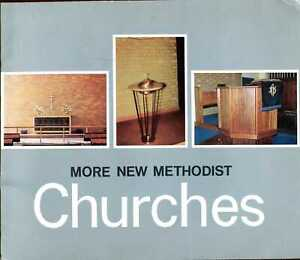 Various Contributors MORE NEW METHODIST CHURCHES 1965 Paperback BOOK