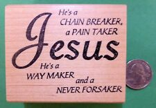 Jesus - Chain Breaker - Religious Wood Mounted Rubber Stamp