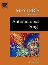 Meyler's Side Effects of Antimicrobial Drugs, , Good, Hardcover