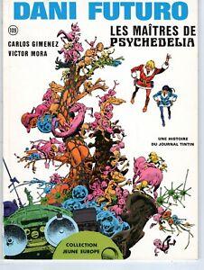 DANI FUTURO LES MAITRES DE PSYCHEDELIA CARLOS GIMENEZ RARE EO 1976 SUPERBE