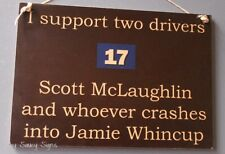 Scott McLaughlin v Jamie Whincup V8 Supercars Holden Ford Falcon Sign